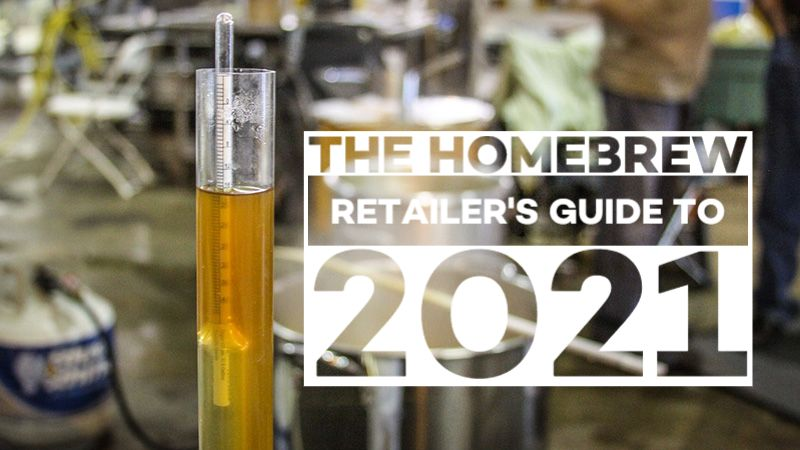 The Homebrew Retailer's Guide to 2021